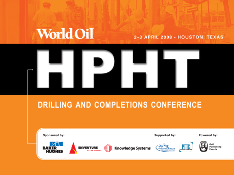 World Oil – HPHT Drilling and Completion Conference 2008 presentation